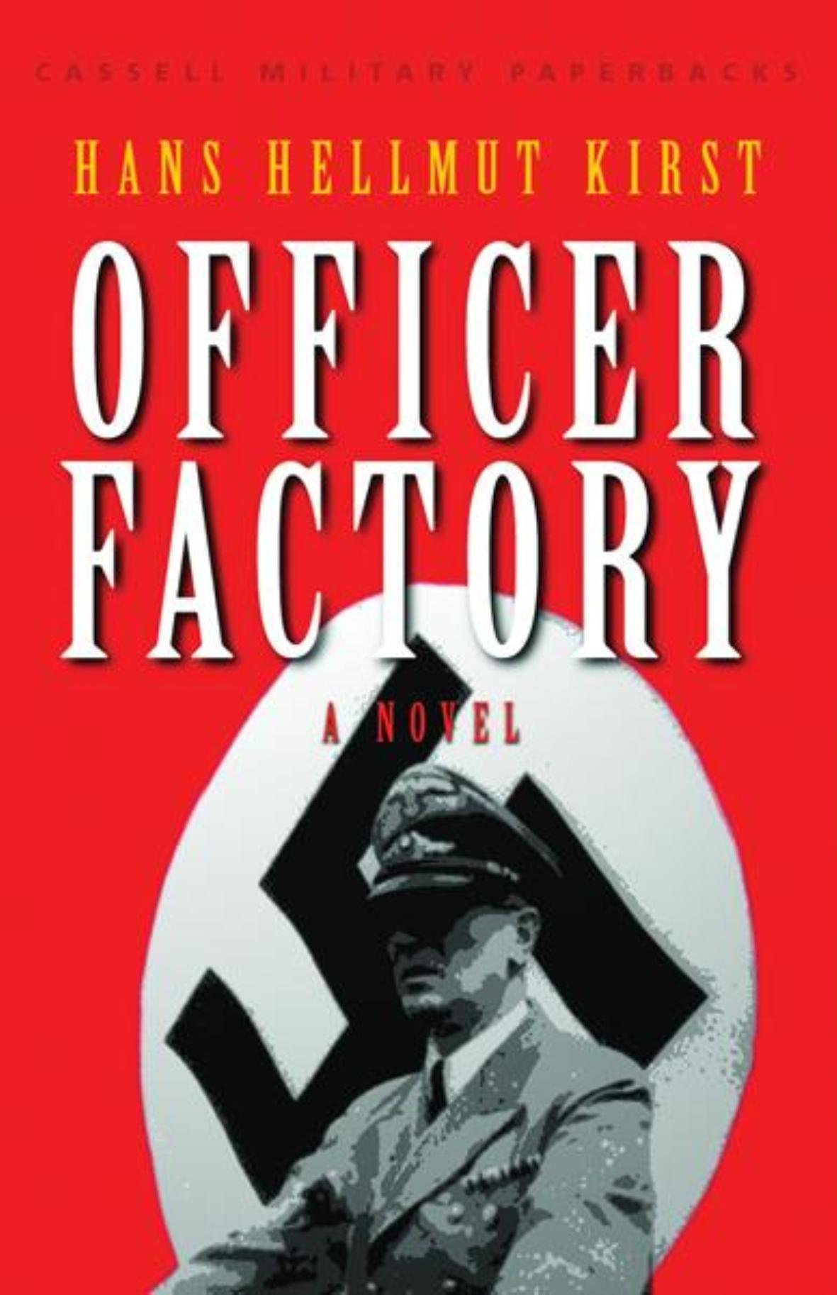Download Cassell Military Classics: Officer Factory: A Novel pdf epub