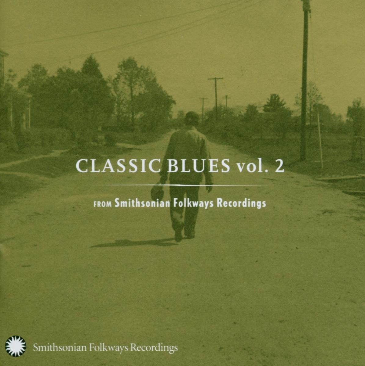 CD : VARIOUS ARTISTS - Classic Blues From Smithsonian Folkways, Vol. 2 (CD)