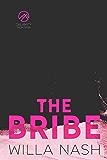 The Bribe (Calamity Montana Book 1)