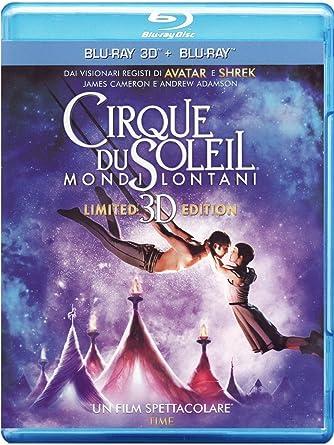cirque du soleil blu ray  : Cirque Du Soleil - Mondi Lontani (3D) (Blu-Ray+Blu-Ray ...