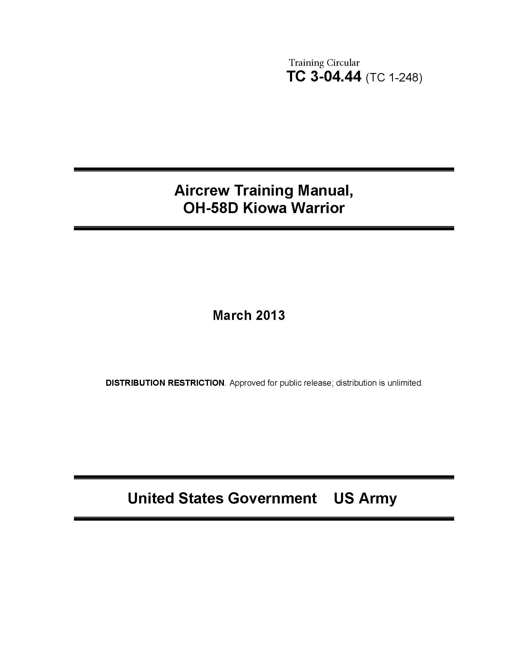 Training Circular TC 3 04.44  TC 1 248  Aircrew Training Manual OH 58D Kiowa Warrior March 2013  English Edition