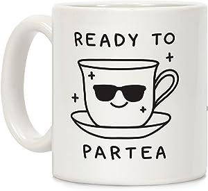 LookHUMAN Ready To Partea White 11 Ounce Ceramic Coffee Mug