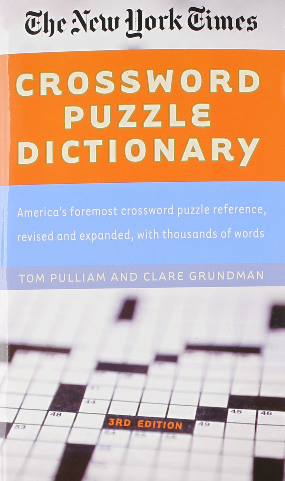 The New York Times Crossword Puzzle Dictionary (Puzzles u0026 Games Reference Guides) Tom Pulliam Clare Grundman 9780812931228 Amazon.com Books  sc 1 st  Amazon.com & The New York Times Crossword Puzzle Dictionary (Puzzles u0026 Games ... 25forcollege.com
