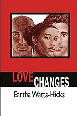 Love Changes Paperback