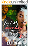 Luvin' My Dirty South Thug 2