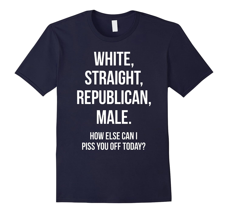 White, Straight, Republican, Male - Funny Republican T-Shirt-FL