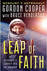 Leap of Faith: An Astronaut's Journey Into the Unknown Paperback