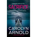 Sacrifice: A gripping heart-stopping crime thriller (Detective Madison Knight Series Book 3)