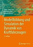Modellbildung und Simulation der Dynamik von Kraftfahrzeugen