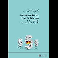 Deutsches Recht. Eine Einführung: Insbesondere für internationale Studierende (German Edition)