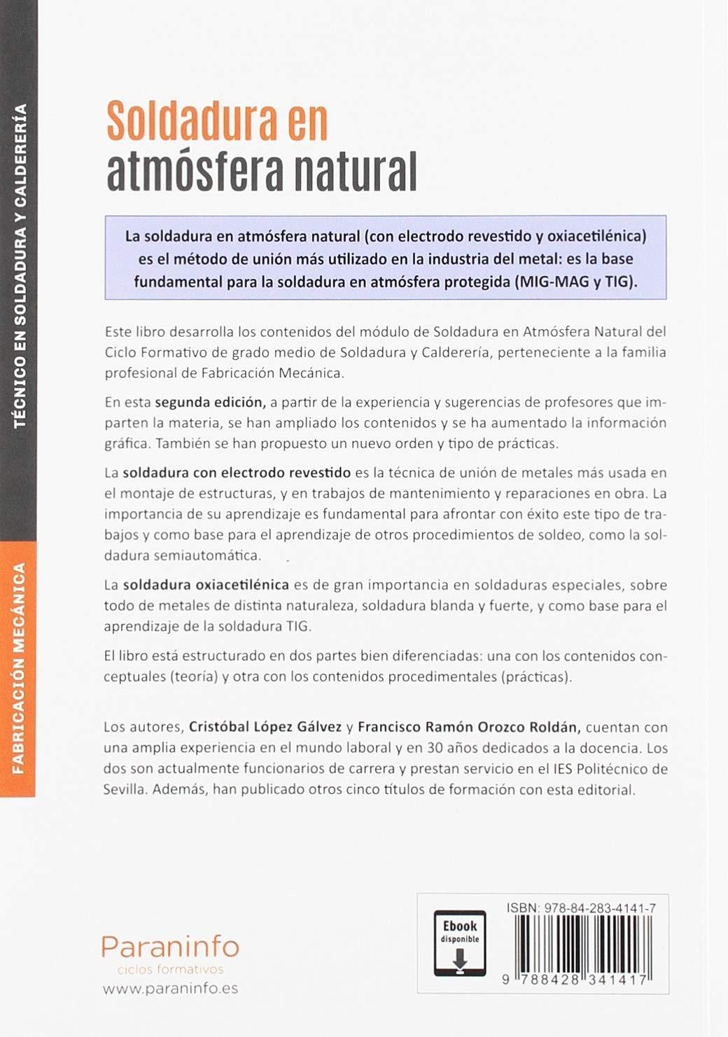 Soldadura en atmósfera natural 2.ª edición 2019: FRANCISCO RAMÓN ...