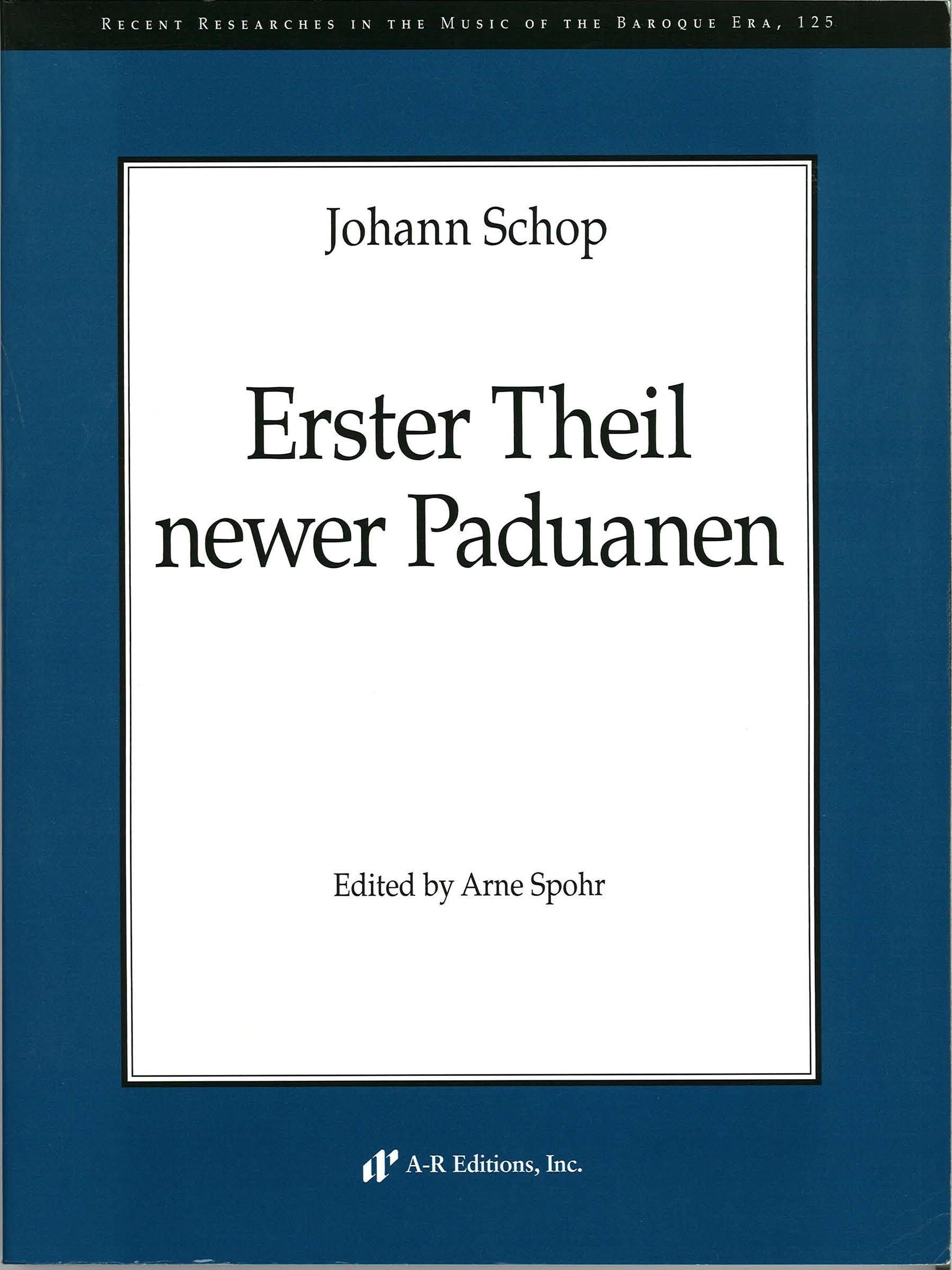 Download Baroque 125, Johann (ca. 1590-1667) Schop: Erster Theil newer Paduanen pdf epub