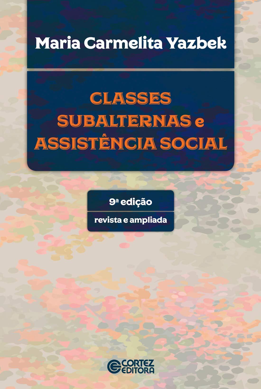 Classes Subalternas E Assistência Social 9788524925153 Livros Na