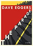 The Parade: A novel