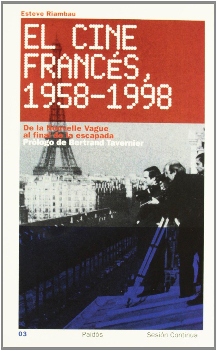 Download El cine frances  / French Cinema: 1958-1998 (Spanish Edition) pdf epub