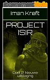 Project Isir: Deel 2: Nieuwe Uitdaging (Dutch Edition)