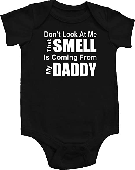 Don/'t Look At Me Smell Is My Dad Baby Feeding Bib Gift