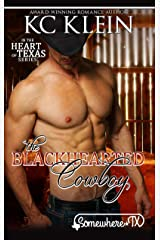 The Blackhearted Cowboy: An Enemies to Lovers Romance (In The Heart of Texas Book 2) Kindle Edition
