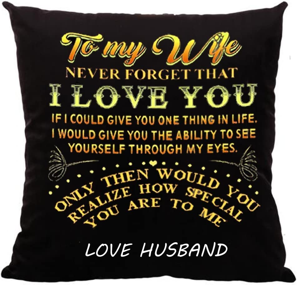 Amazon Com Qinu Keonu To My Wife Never Forget That I Love You Cotton Linen Throw Pillow Case Cushion Cover Home Sofa Decorative 18 X 18 Inch Wedding Wife Gifts From Husband Birthday