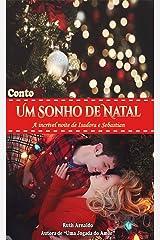 Um Sonho de Natal: A incrível noite de Isadora e Sebastian eBook Kindle