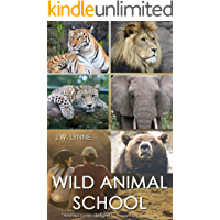 Wild Animal School: A teen spends the summer learning to train and care for tigers, lions, leopards, bears, and…