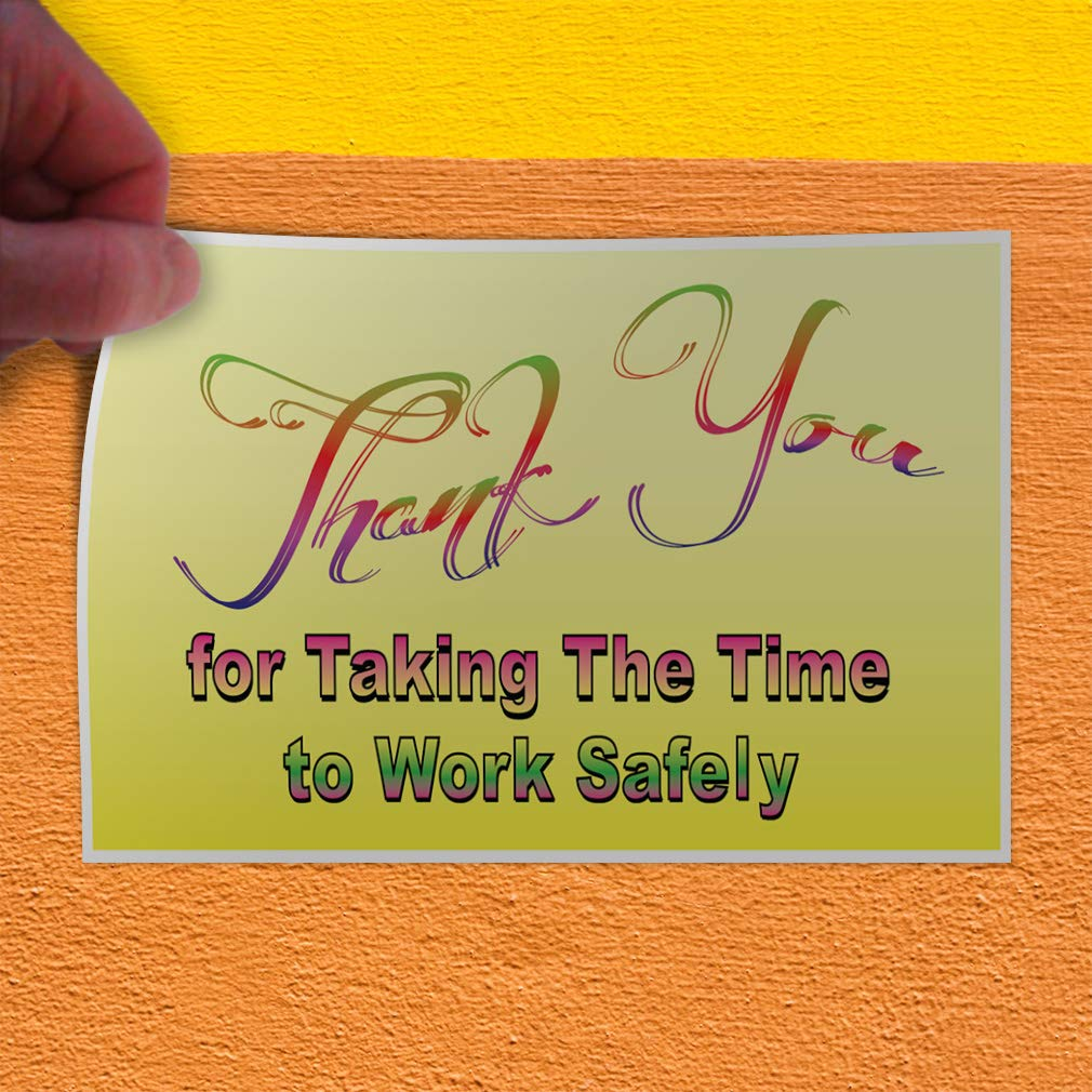 Decal Sticker Multiple Sizes Thank You for Taking The Time to Work Safely Industrial /& Craft Thank You for Taking The Time to Work Store Sign White