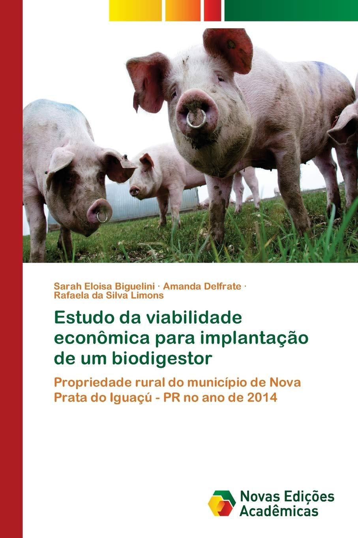 Estudo da viabilidade econômica para implantação de um biodigestor