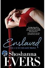 Enslaved: Book 1 in the Enslaved Trilogy Kindle Edition