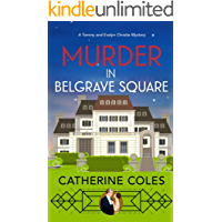 Murder in Belgrave Square: A 1920s cozy mystery (A Tommy & Evelyn Christie Mystery Book 4) (English Edition)