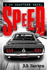 Speed (A 44 Chapters Novel) Paperback
