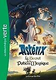 Astérix, le secret de la potion magique - Le roman du film