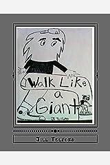 Walk Like a Giant Kindle Edition