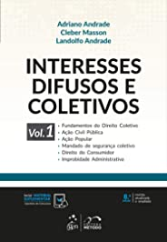 Interesses Difusos e Coletivos - Vol. 1: Volume 1