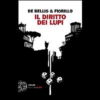 Il diritto dei lupi (Einaudi. Stile libero big) (Italian Edition)