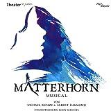 Matterhorn Das Musical