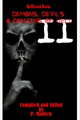 Demons, Devils and Denizens of Hell: Volume 2 Kindle Edition