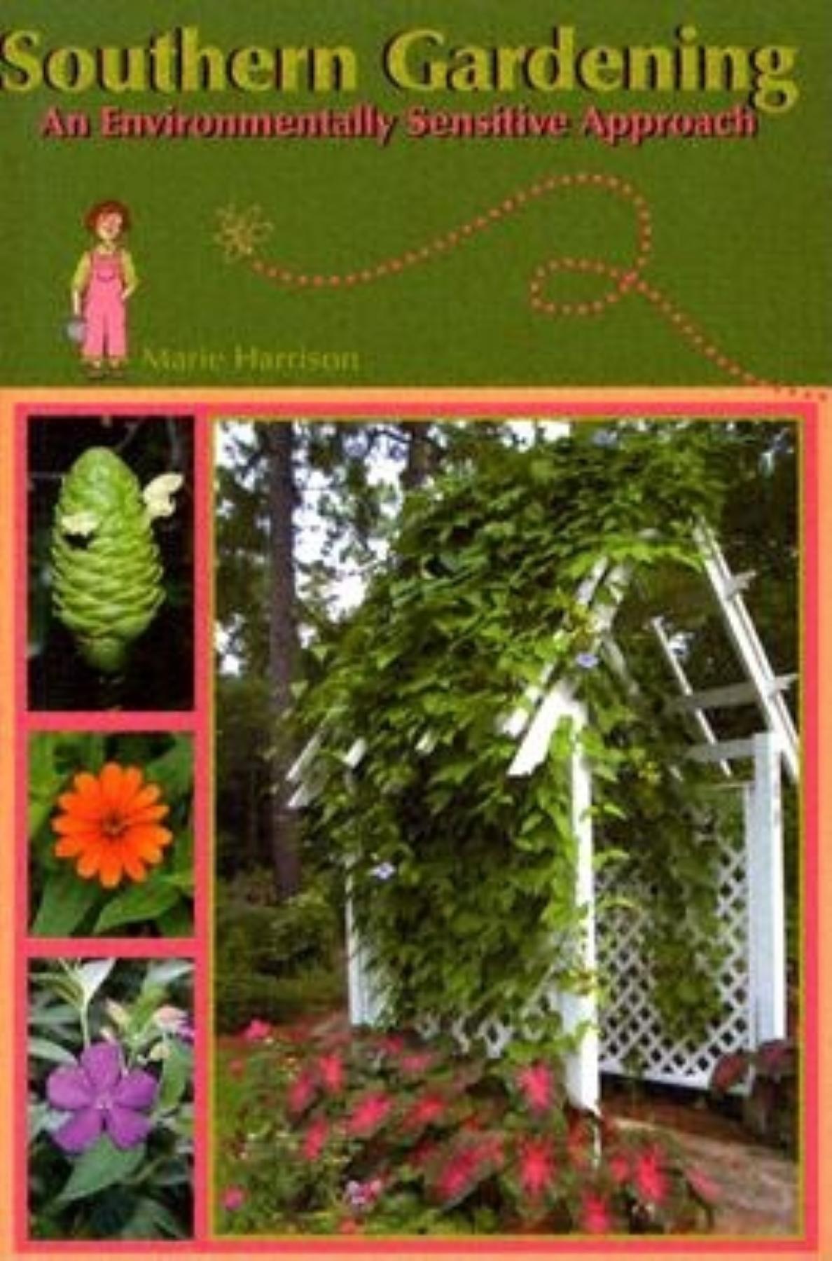 Southern Gardening: An Environmentally Sensitive Approach