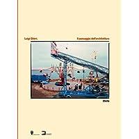Luigi Ghirri. Il paesaggio dell'architettura. Catalogo della mostra (Milano, 25 maggio-26 agosto 2018). Ediz. italiana e inglese