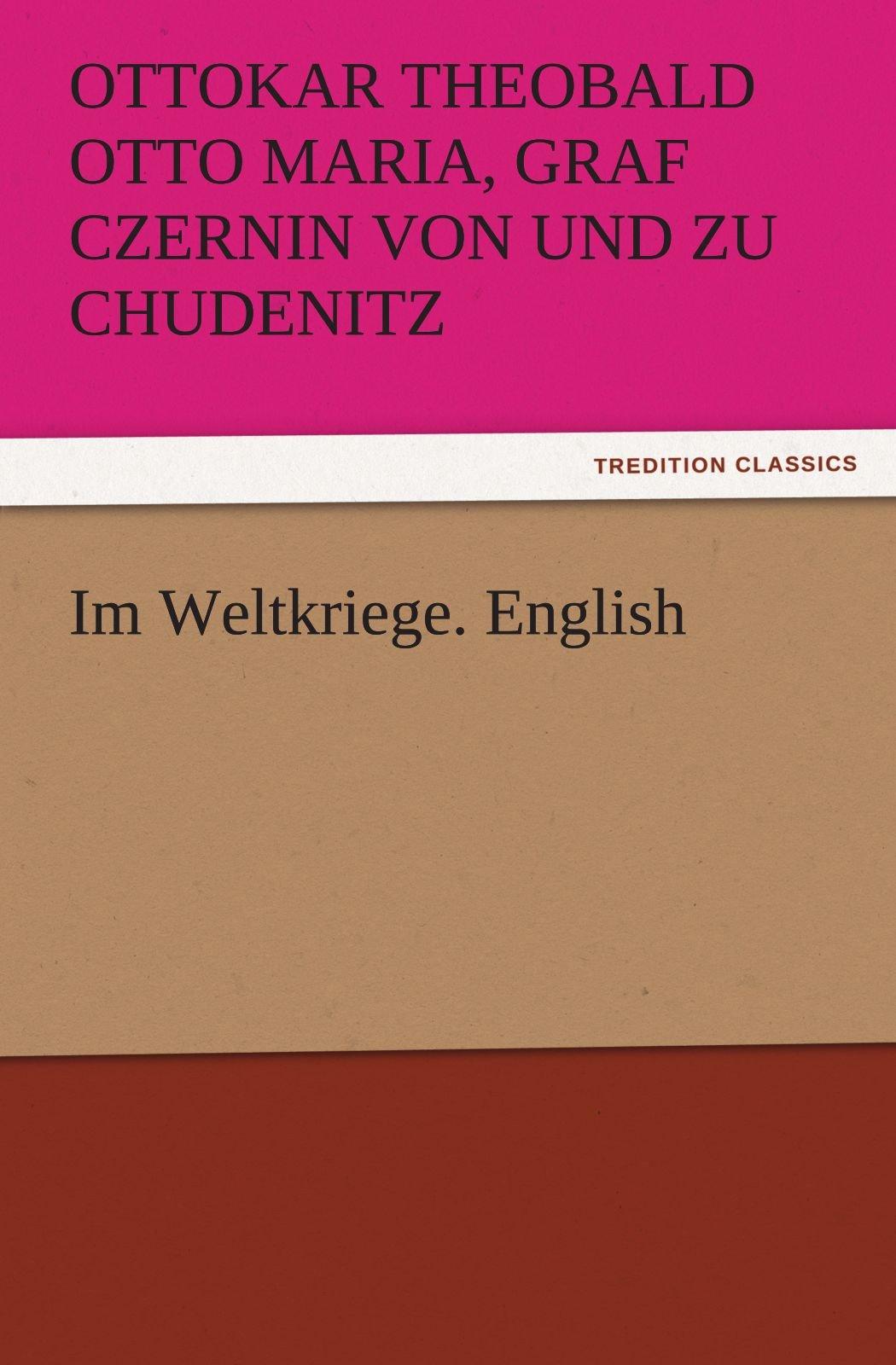 Im Weltkriege. English (TREDITION CLASSICS) pdf epub