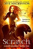 Scratch (Catnip Assassins Book 2)
