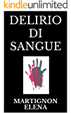 DELIRIO DI SANGUE (I sogni di Anna: indagini e premonizioni Vol. 2)