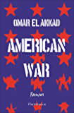 American War (LITTERATURE ETR) (French Edition)