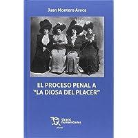 "El Proceso Penal a ""La Diosa del Placer"""