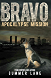 Bravo: Apocalypse Mission (Bravo Saga Book 1)