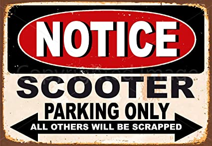 Amazon.com: heigudan Notice Scooter Parking ONLY Muestra Del ...