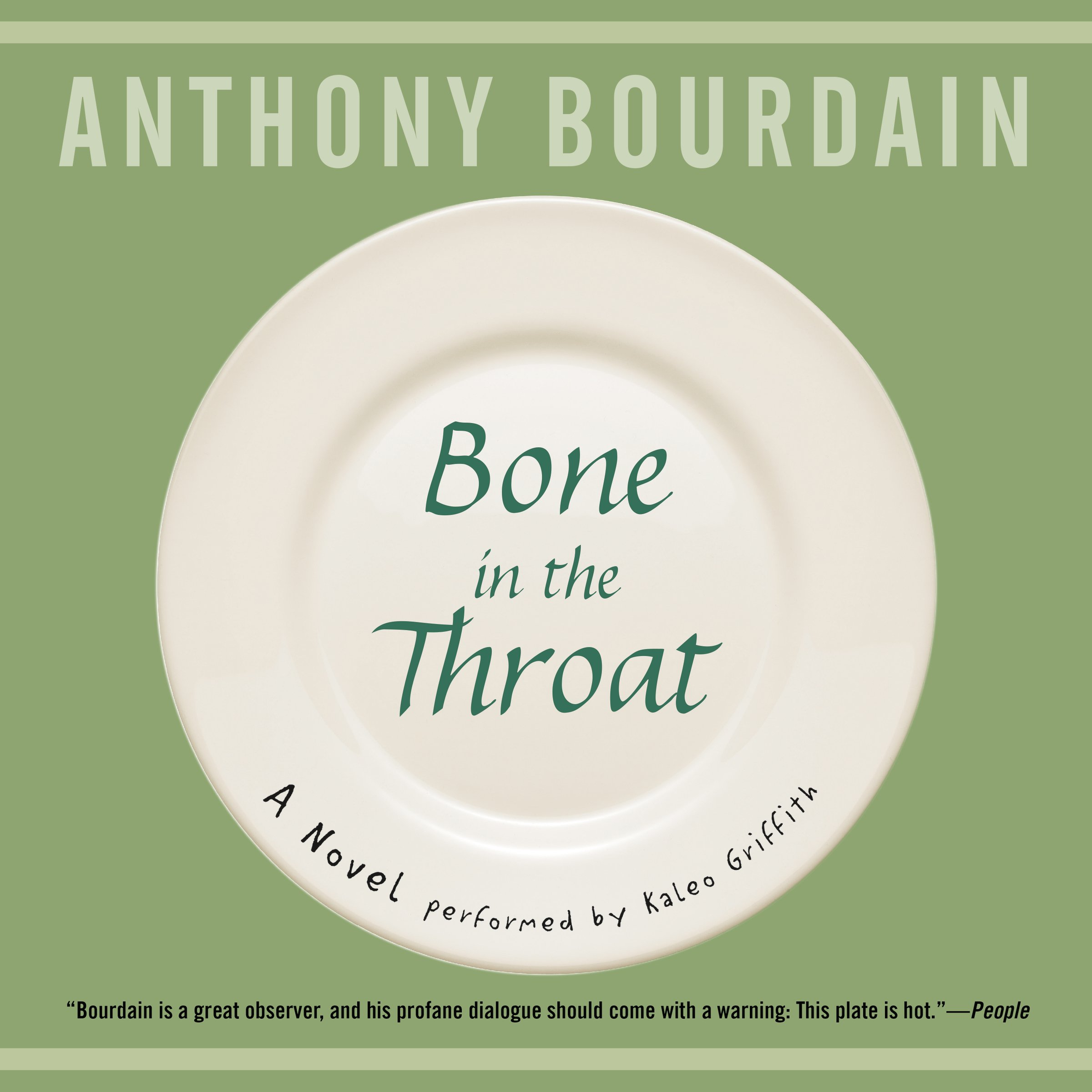 bone in the throat anthony bourdain books