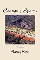 Changing Spaces Kindle Edition