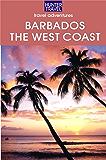Barbados - The West Coast (Travel Adventures)