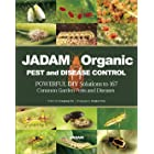 JADAM Organic PEST and DISEASE CONTROL: POWERFUL DIY Solutions to 167 Common Garden Pests and Diseases, THE WAY TO INDEPENDEN