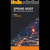 Spring Boot: Microsserviços na prática